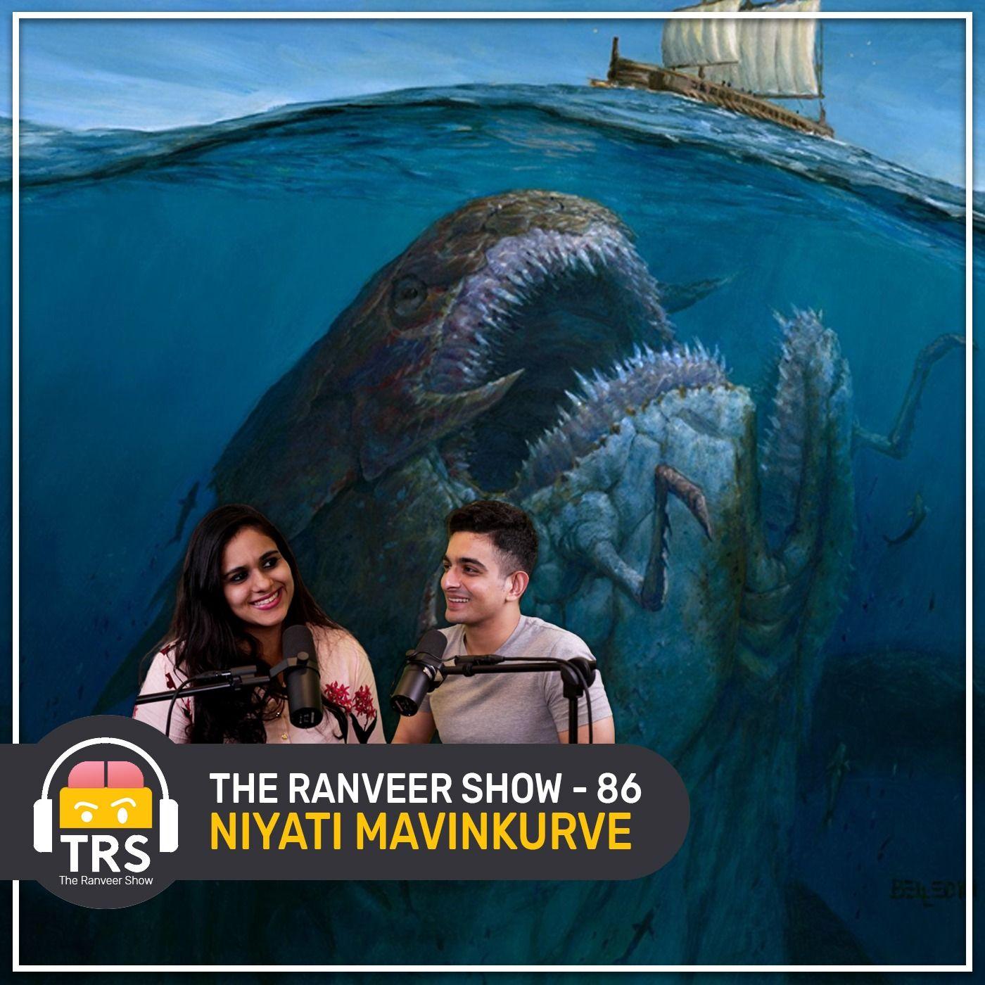 Sea Monsters, Beasts & REALITY About The Oceans ft. Niyati Mavinkurve | The Ranveer Show 86