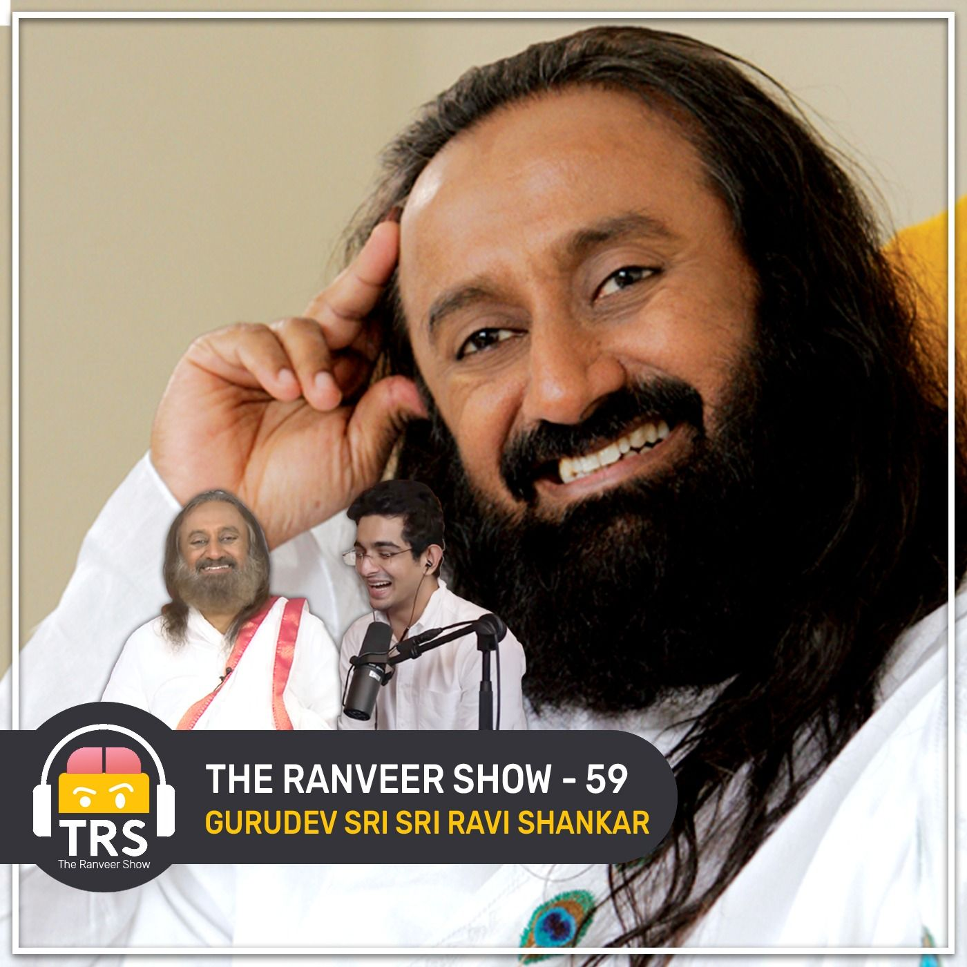 Gurudev Sri Sri Ravi Shankar On Covid-19, Meditation, Celibacy And More   The Ranveer Show 59