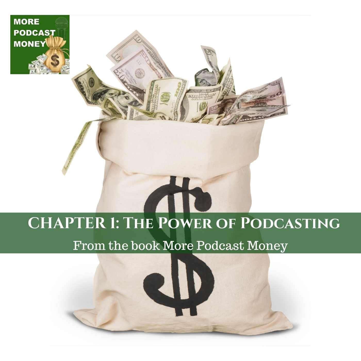 Chapter 1: The Power Of Podcasting