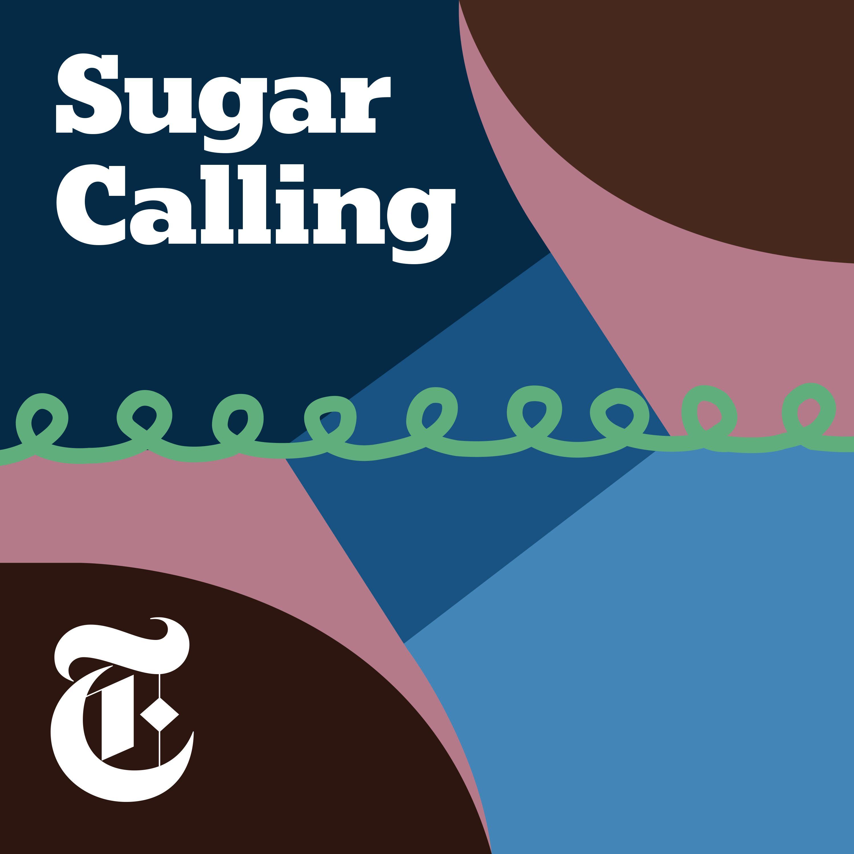 Introducing 'Sugar Calling'