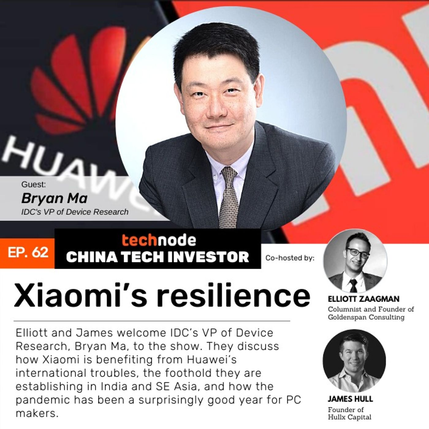CTI 62: Xiaomi's resilience, with Bryan Ma