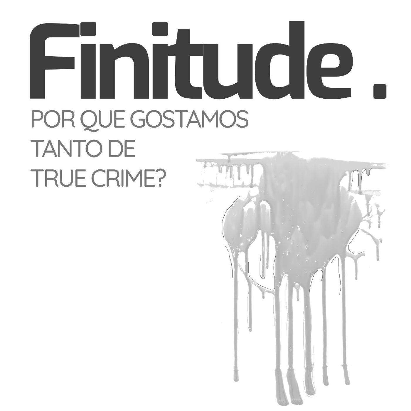 Por que gostamos tanto de true crime?