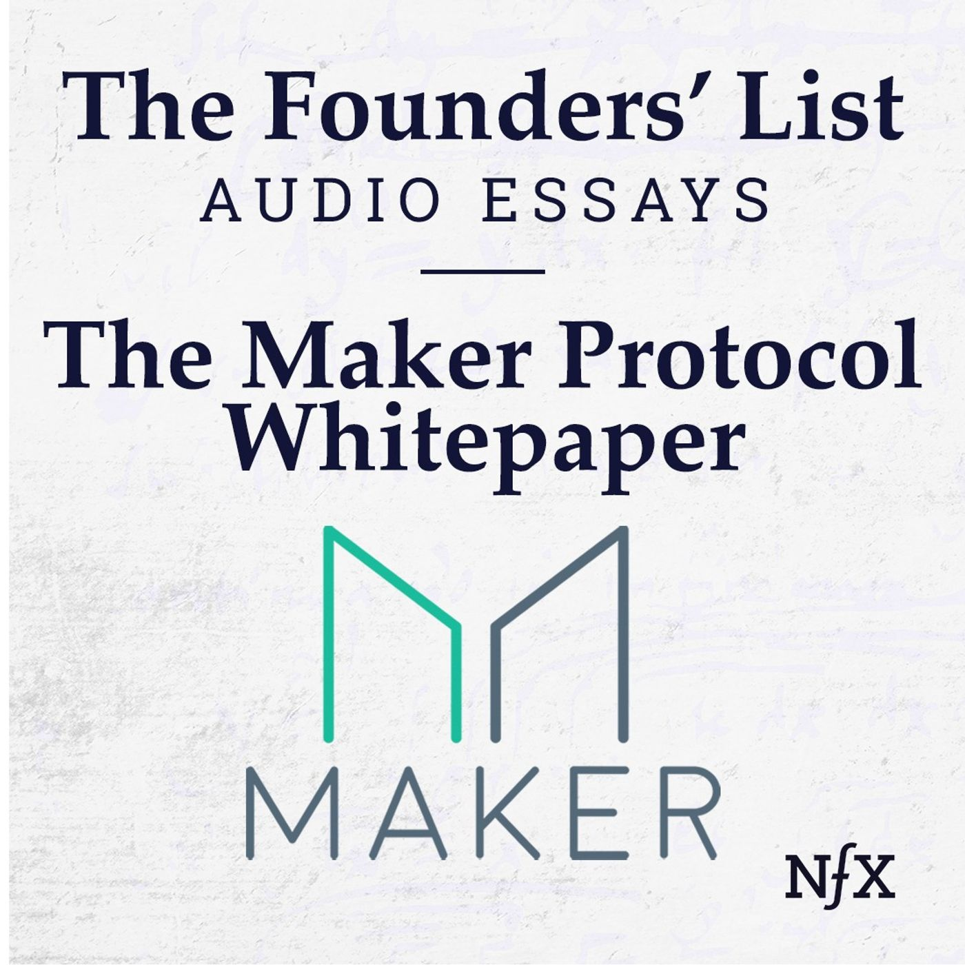 The Founders' List: The Maker Protocol Whitepaper - MakerDAO's Multi-Collateral Dai (MCD) System