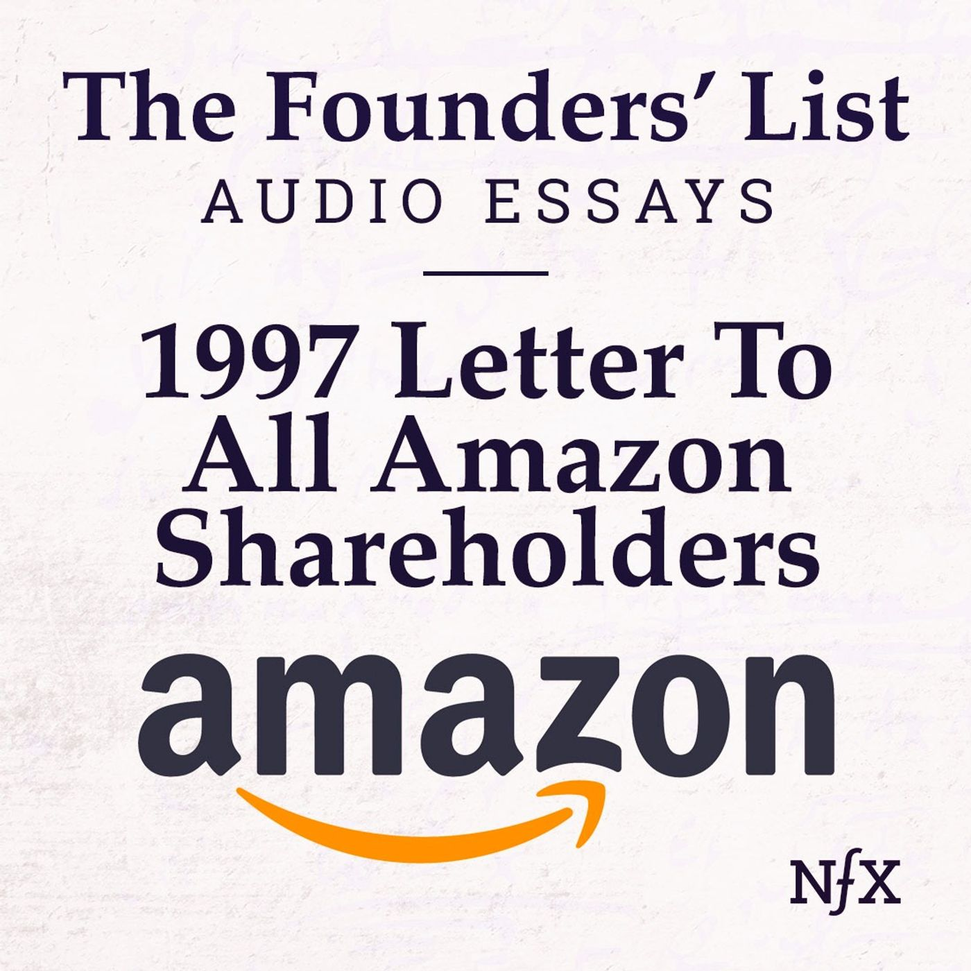 The Founders' List: 1997 Letter to Amazon Shareholders