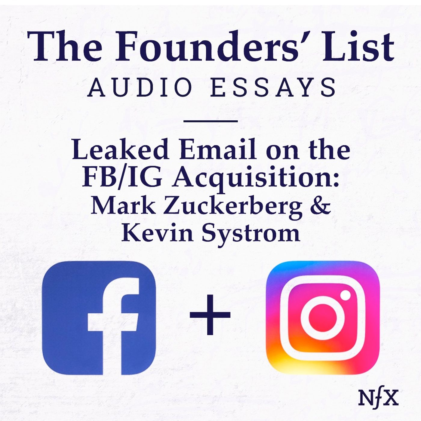 The Founders' List: Email Exchange on Instagram Acquisition by Facebook (Kevin Systrom & Mark Zuckerberg)