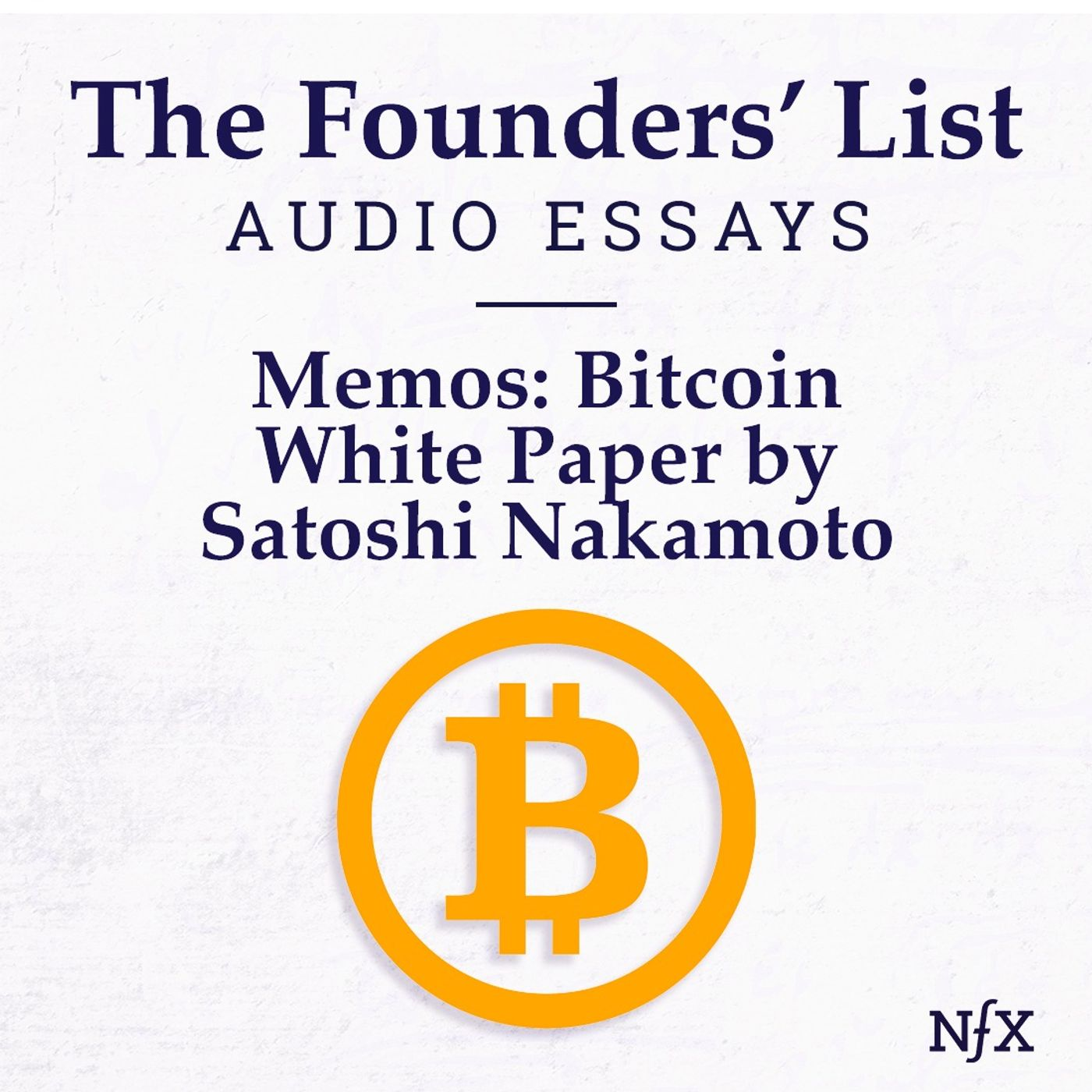 The Founders' List: The Bitcoin White Paper by Satoshi Nakamoto
