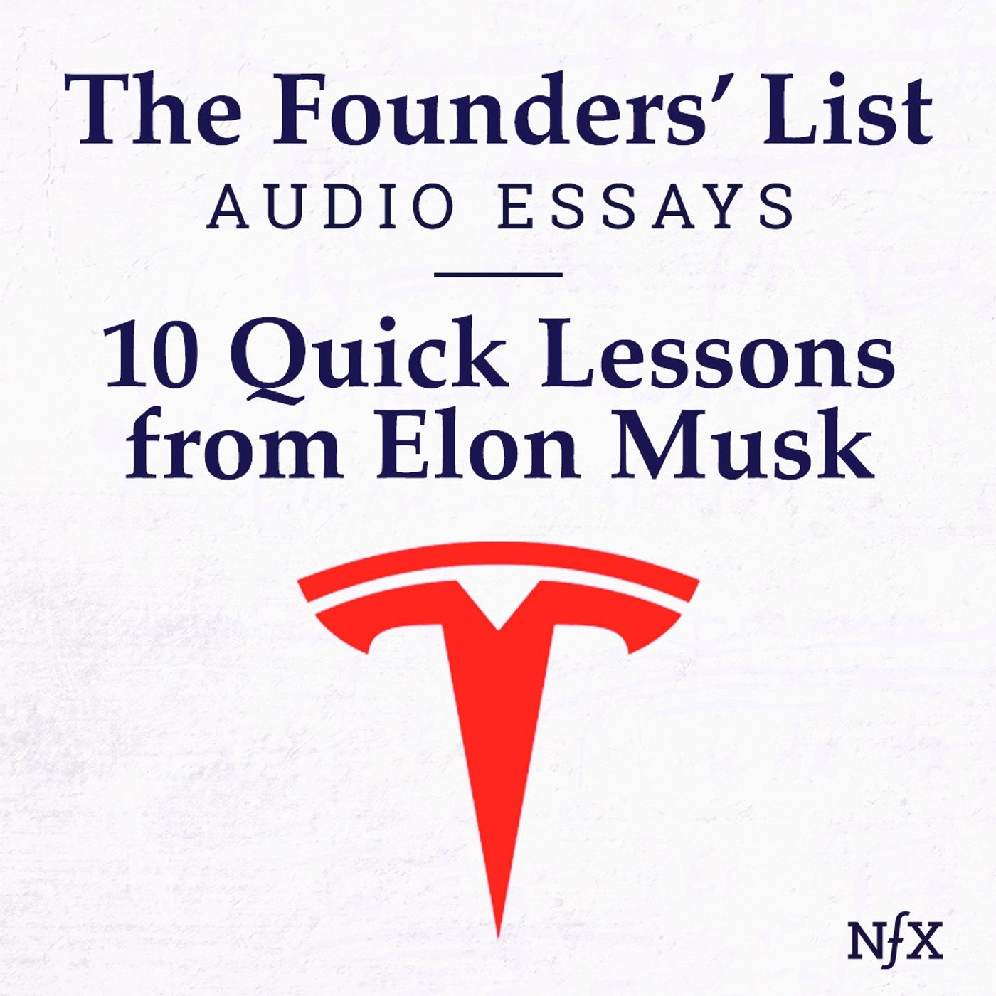 The Founders' List: 10 Pieces of Manufacturing Advice from Tesla CEO, Elon Musk