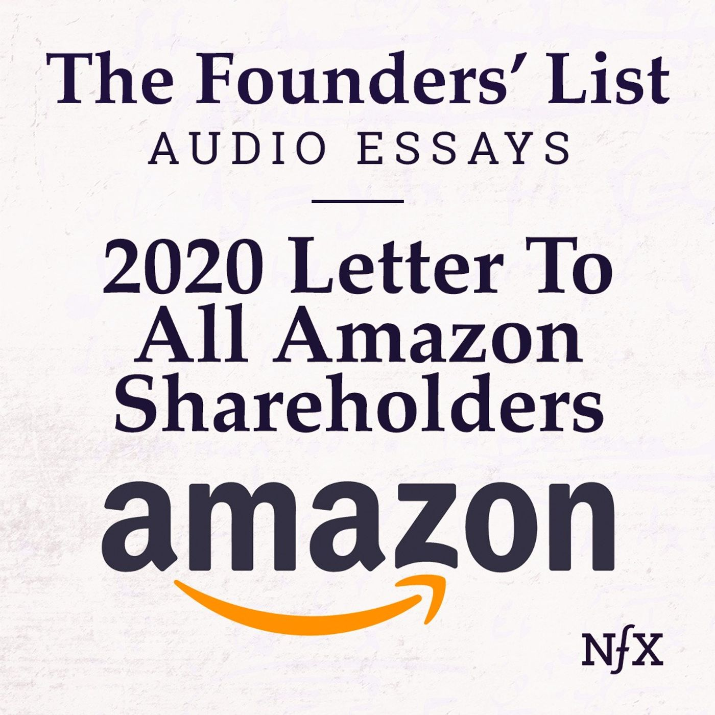The Founders' List: 2020 Letter to Amazon Shareholders