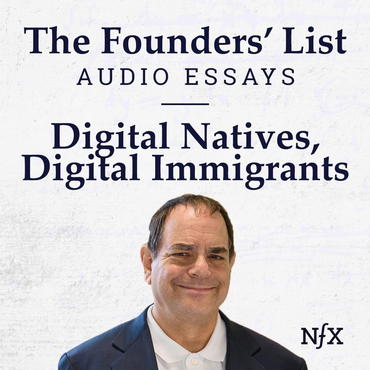 The Founders' List: Digital Natives, Digital Immigrants from Marc Prensky