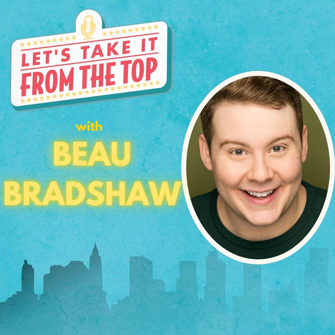 Episode 7: Beau Bradshaw