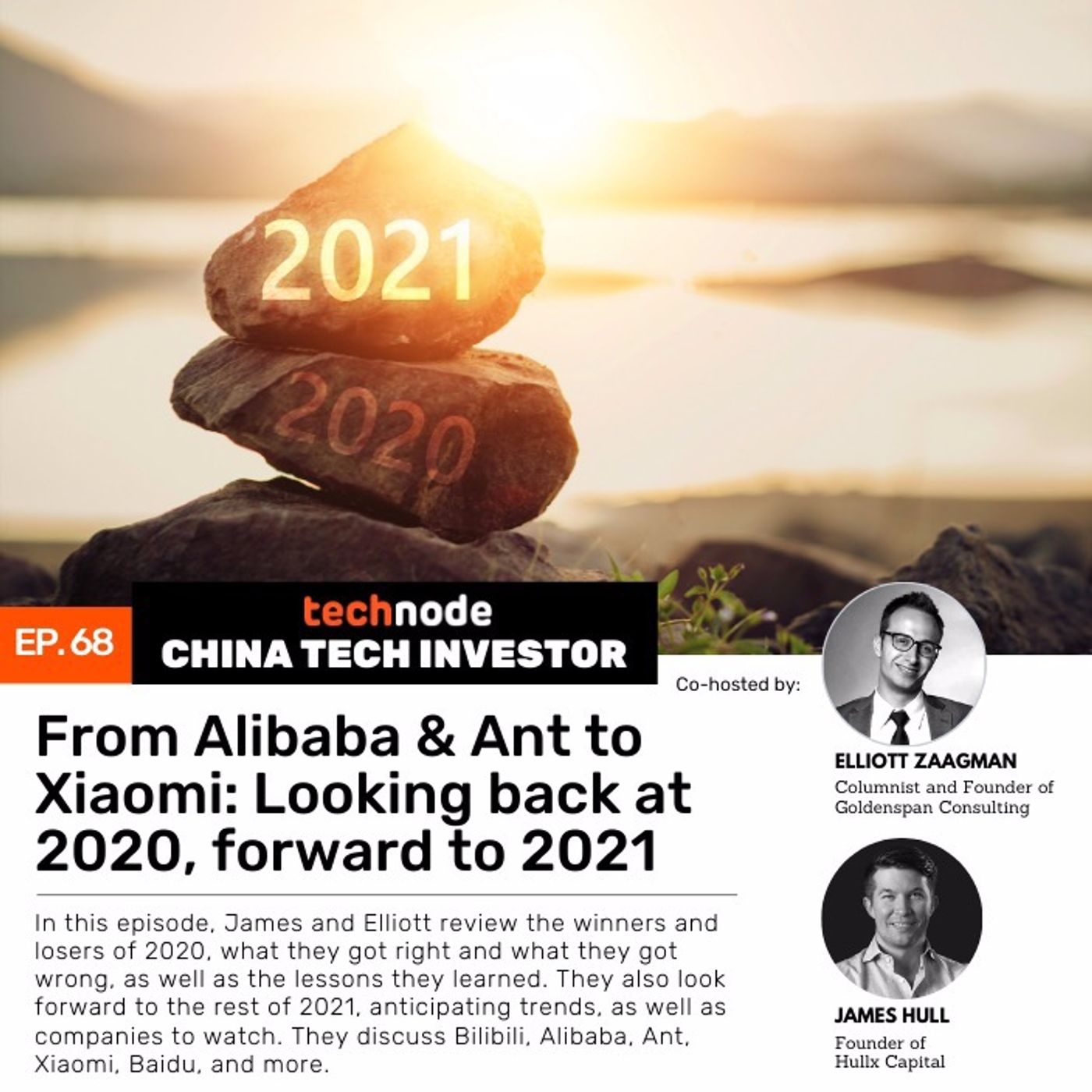 CTI 68: From Alibaba & Ant to Xiaomi: Looking back at 2020, forward to 2021