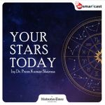 Your Stars Today by Dr. Prem Kumar Sharma