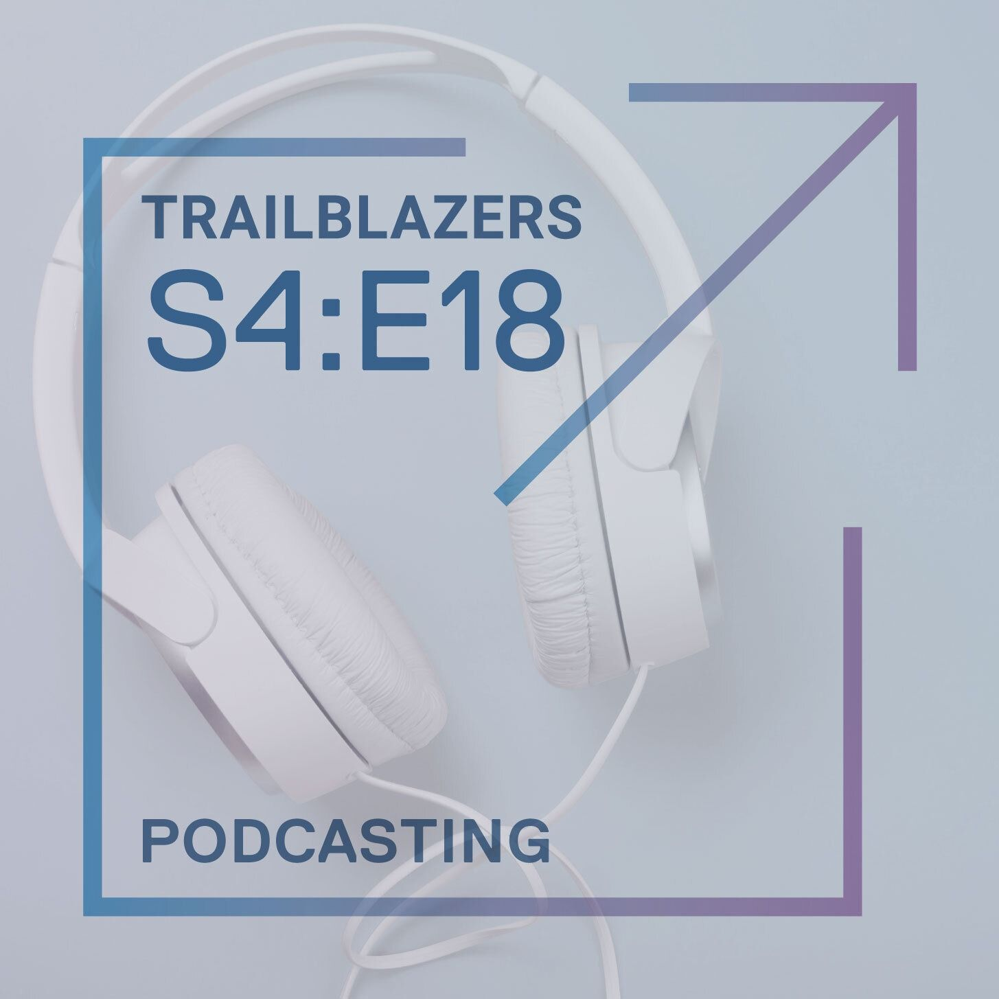 Podcasts: A Storytelling Breakthrough