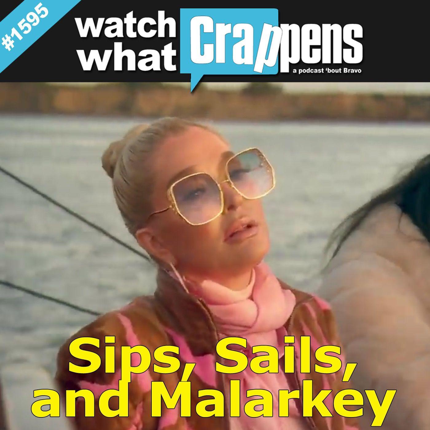 RHOBH: Sips, Sails, and Malarkey