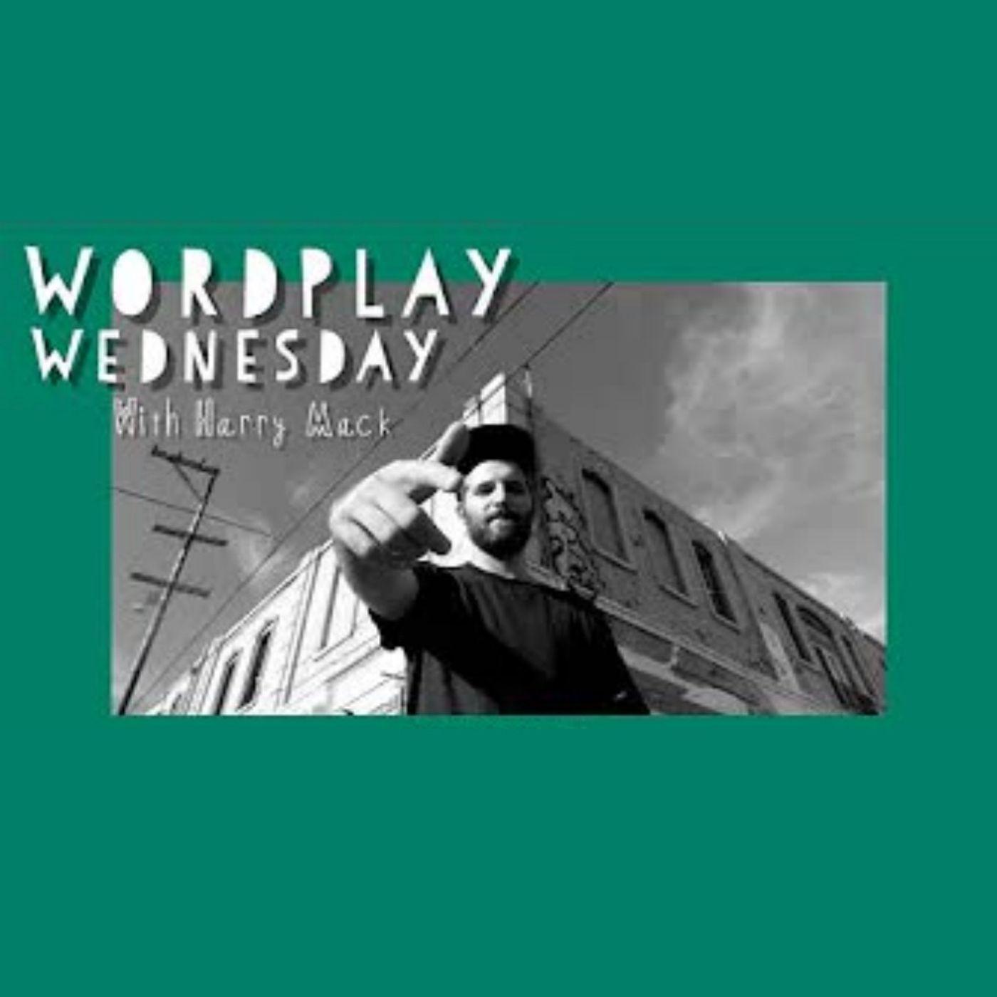 Wordplay Wednesday with Harry Mack #33 (3/18/20)