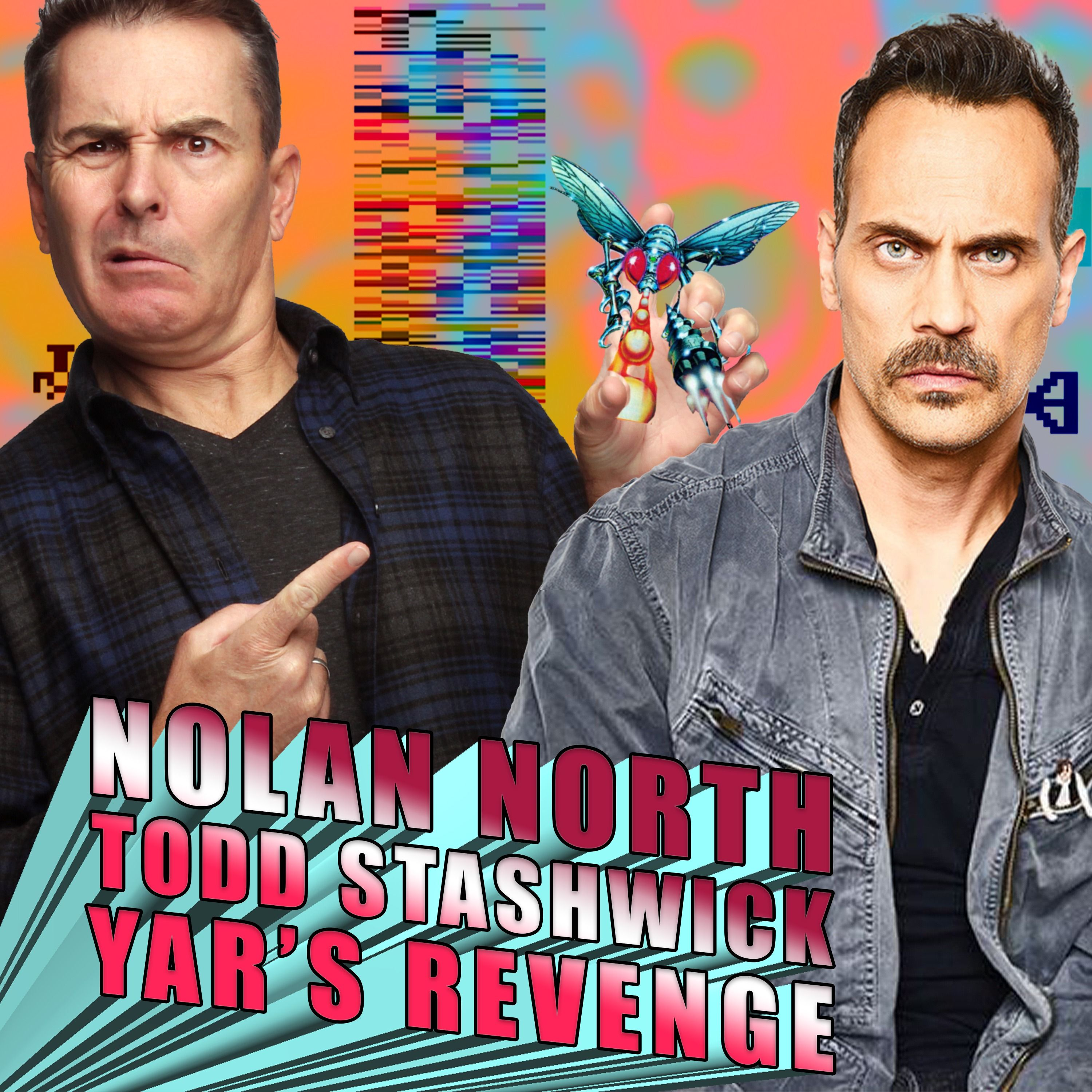 Nolan North - Todd Stashwick - Yar's Revenge | RETRO REPLAY