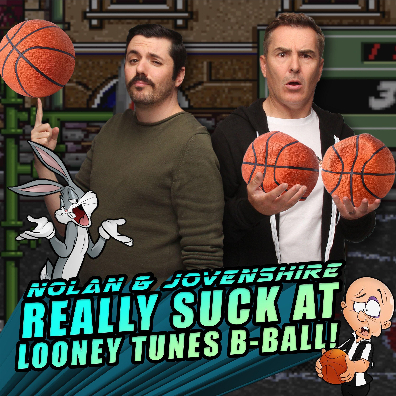 Nolan North & The Jovenshire Really Suck at Looney Tunes B-Ball! | RETRO REPLAY