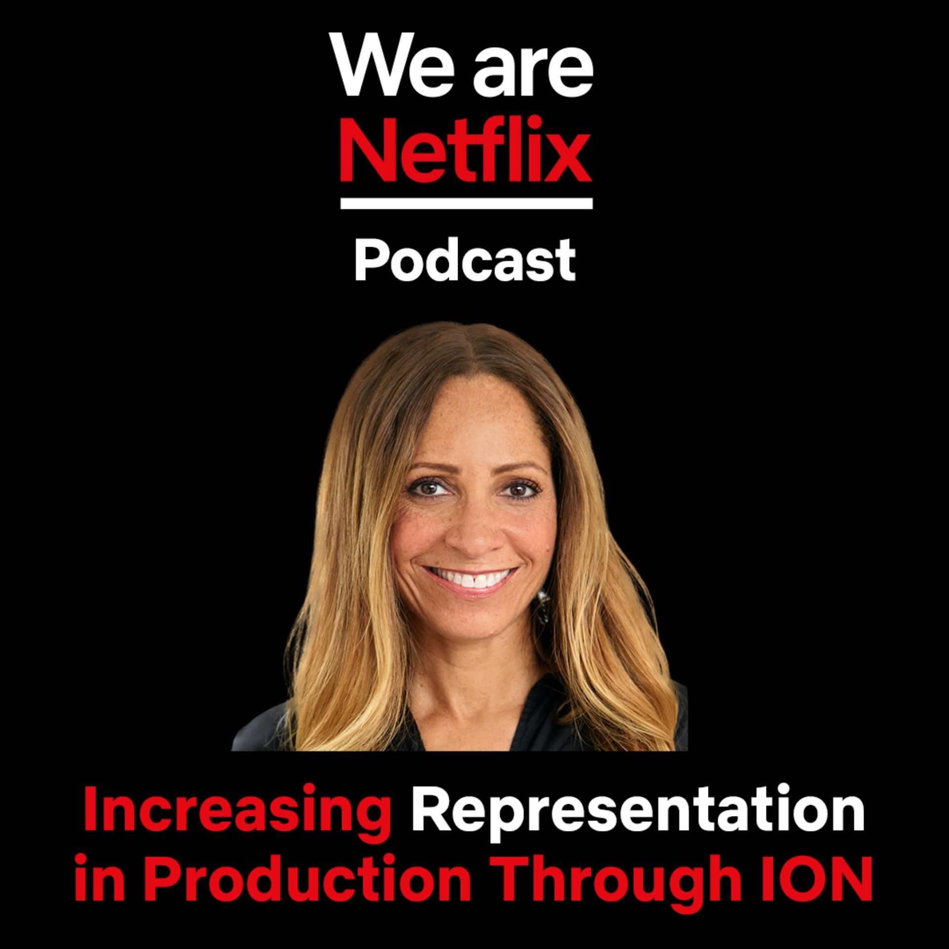 Increasing Representation in Production Through ION
