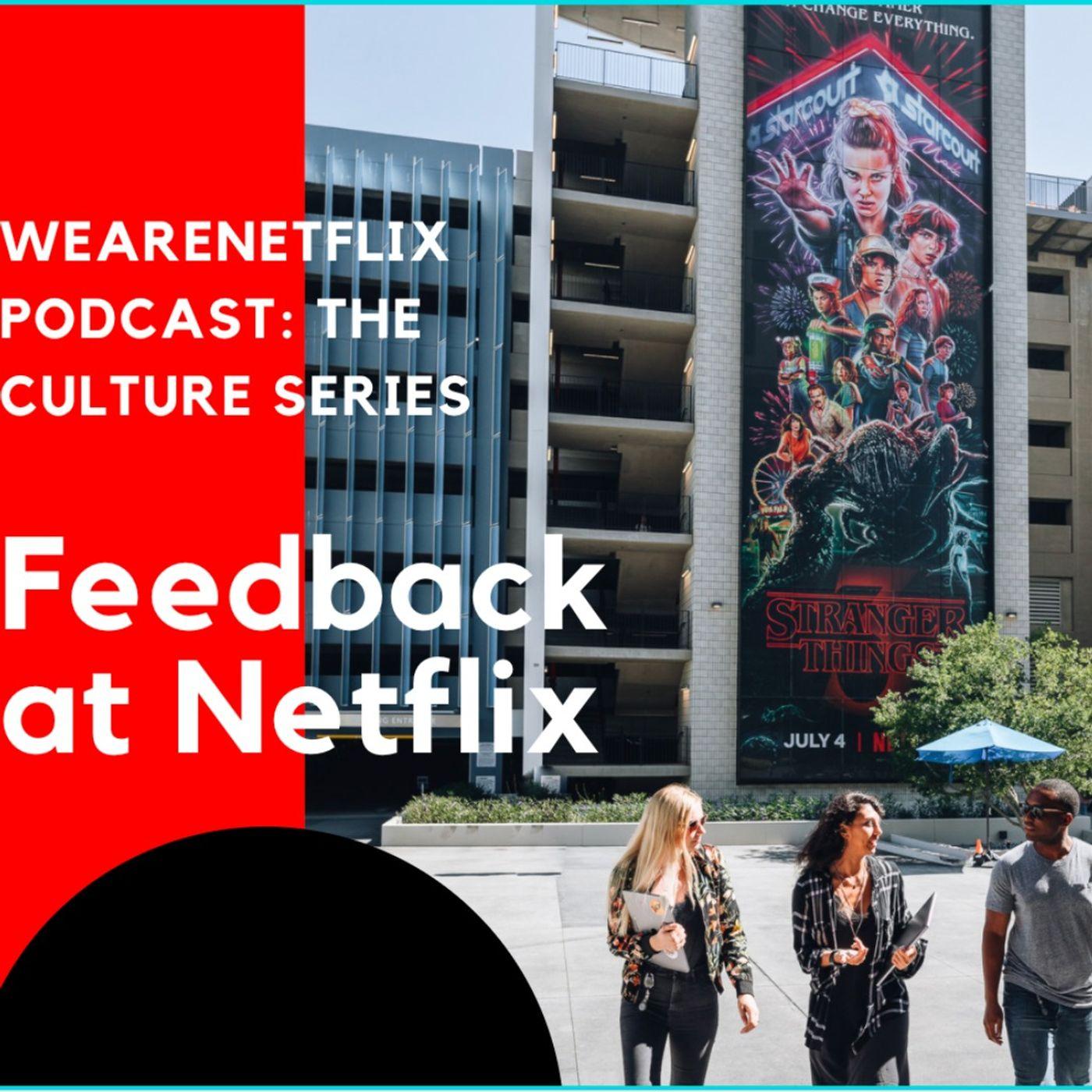 Netflix Culture: Feedback