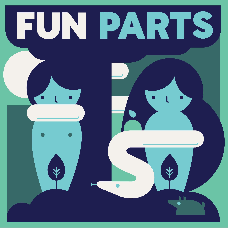 Introducing Fun Parts