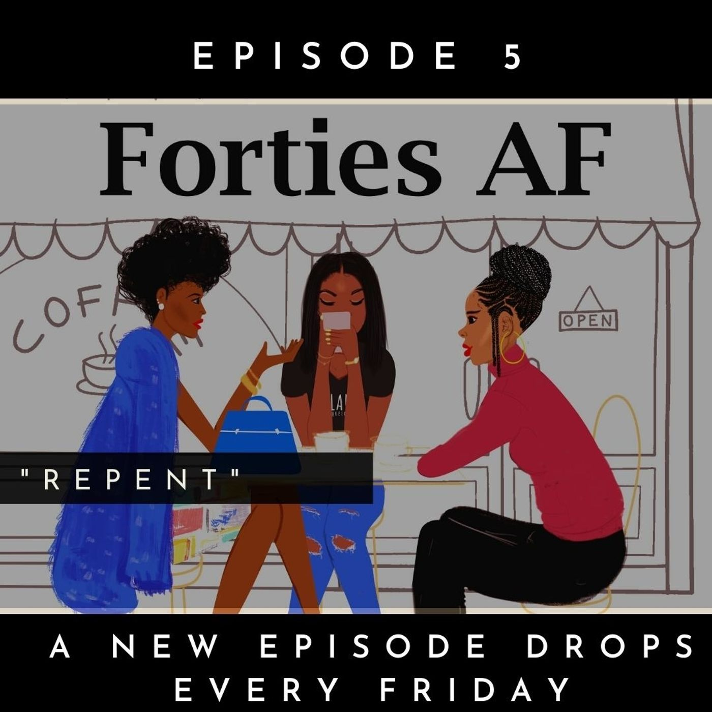 Forties AF: Repent