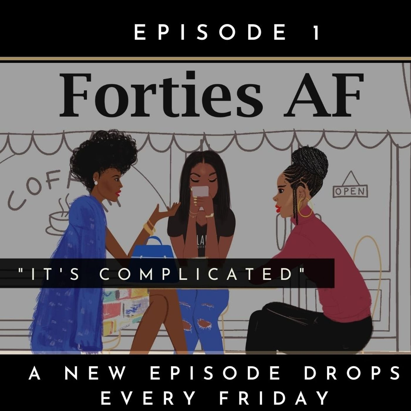 Forties AF: It's Complicated