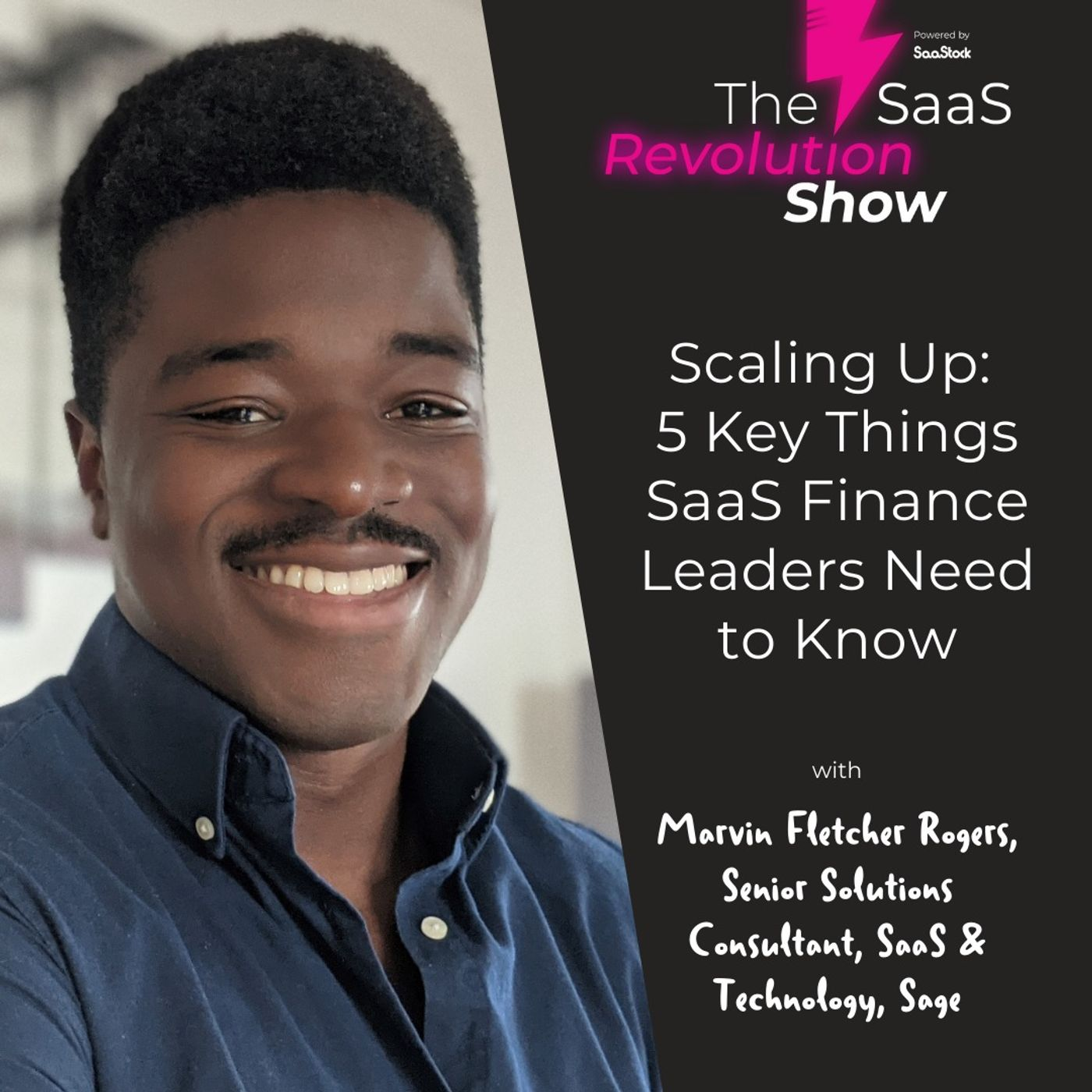 Scaling Up: 5 Key Things SaaS Finance Leaders Need to Know, with Marvin Fletcher Rogers