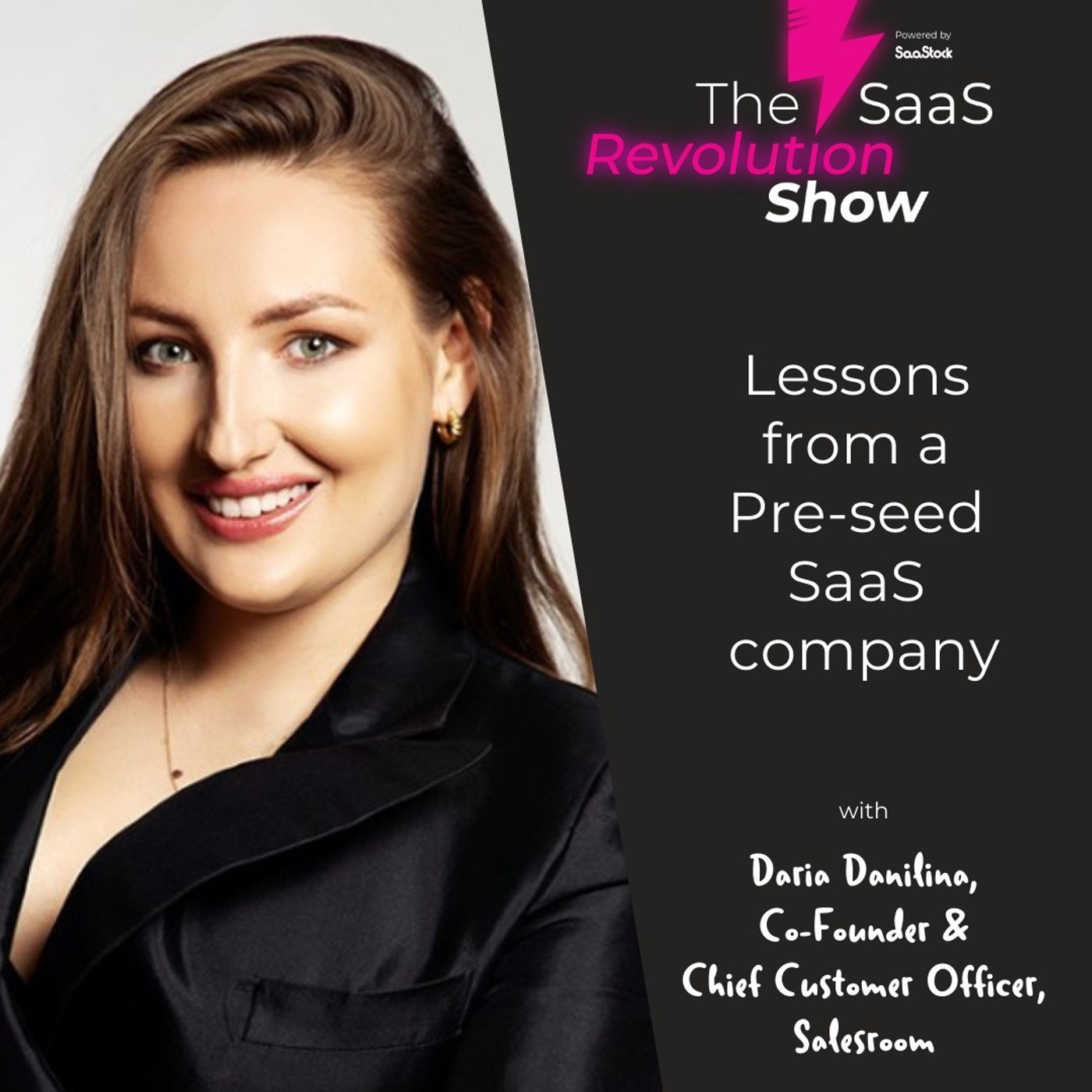 Lessons from a Pre-seed SaaS company, with Daria Danilina, Salesroom