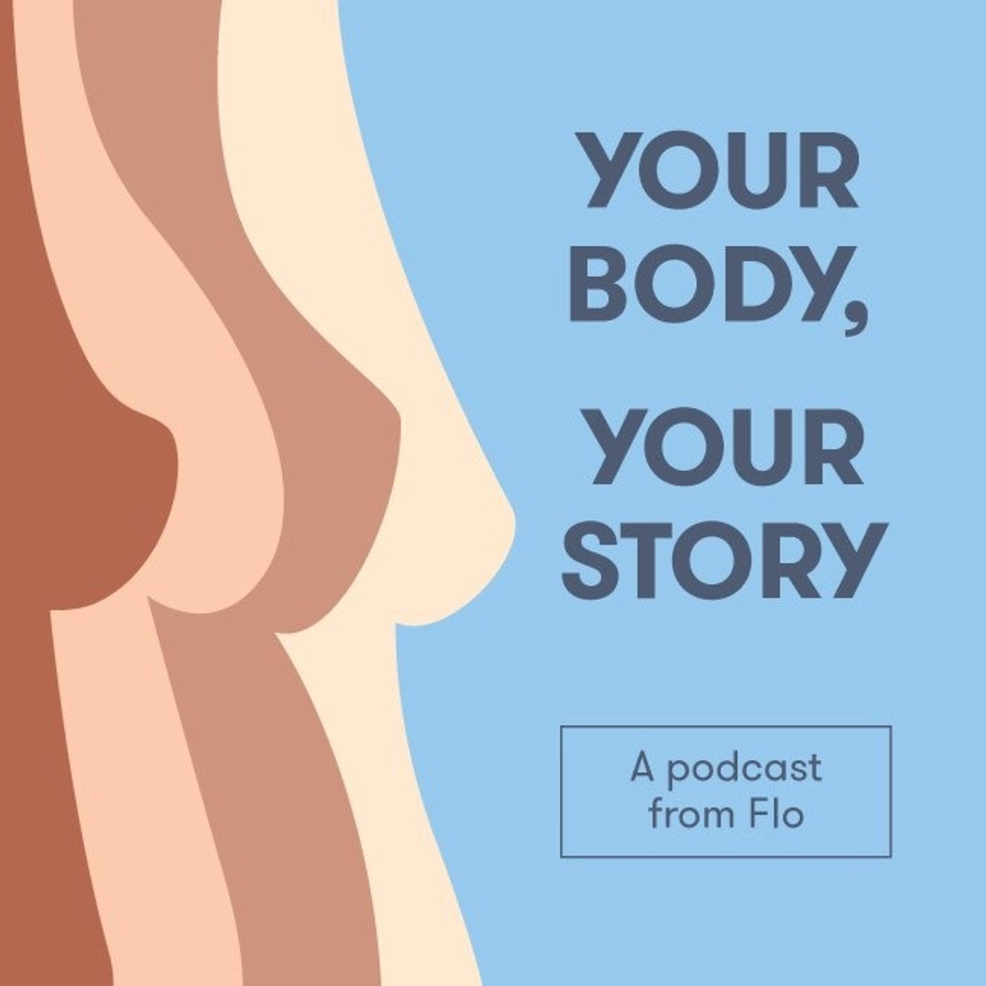 Your Body, Your Story