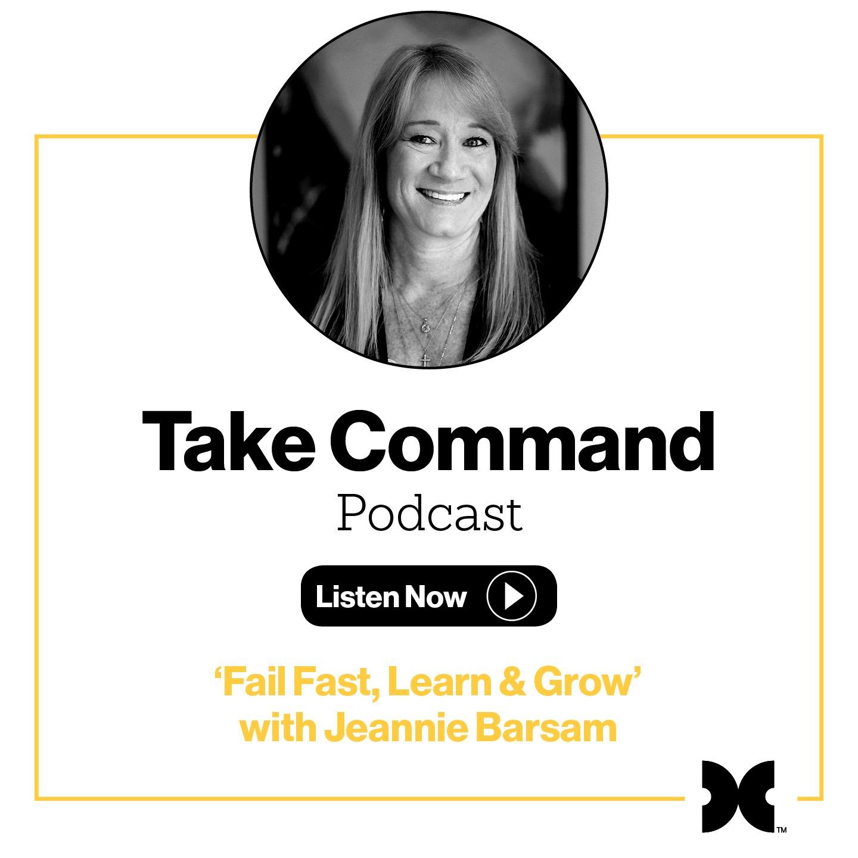 #3 - 'Fail Fast, Learn and Grow' with Jeannie Barsam