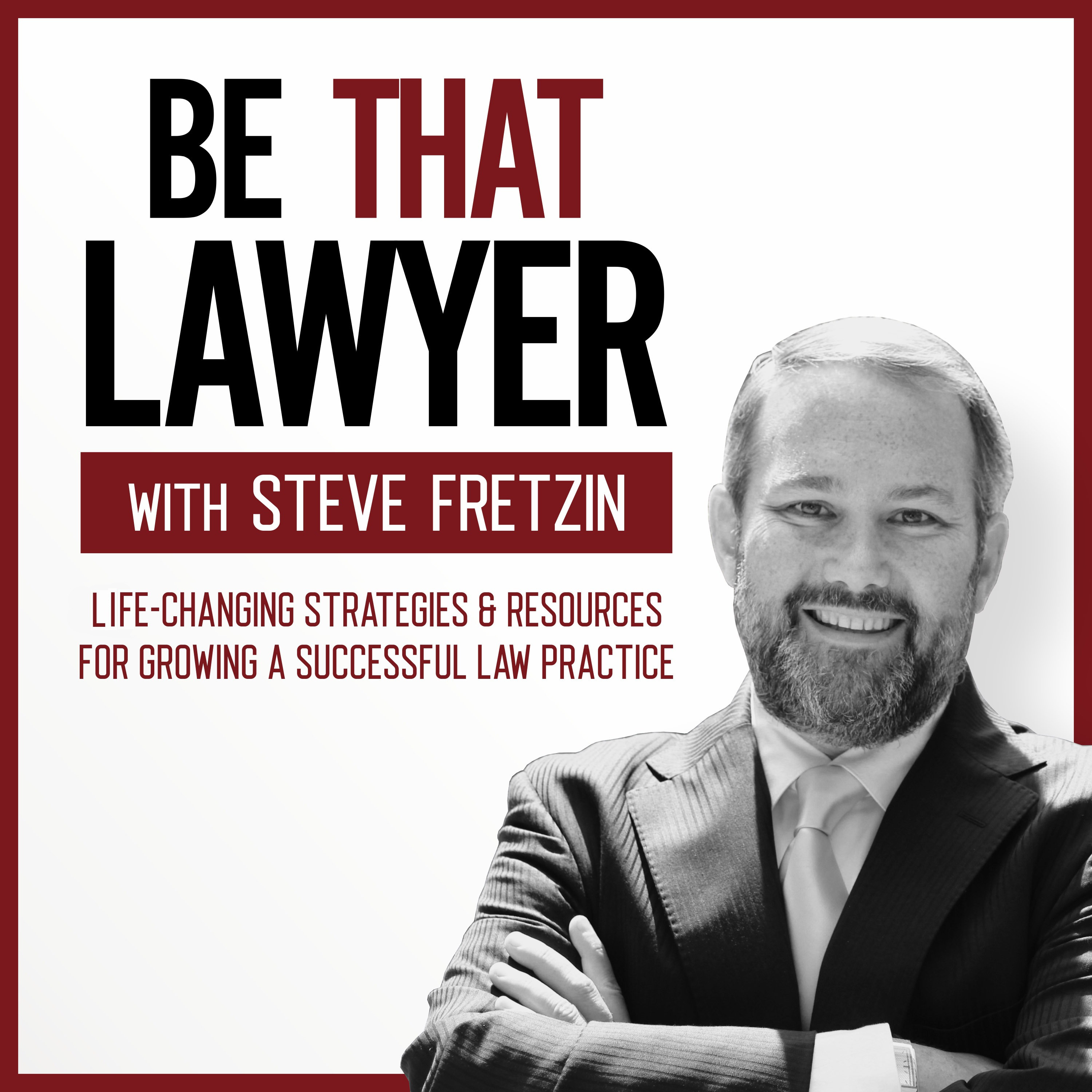 BE THAT LAWYER