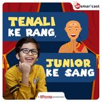 Tenali ke Rang, Junior ke Sang