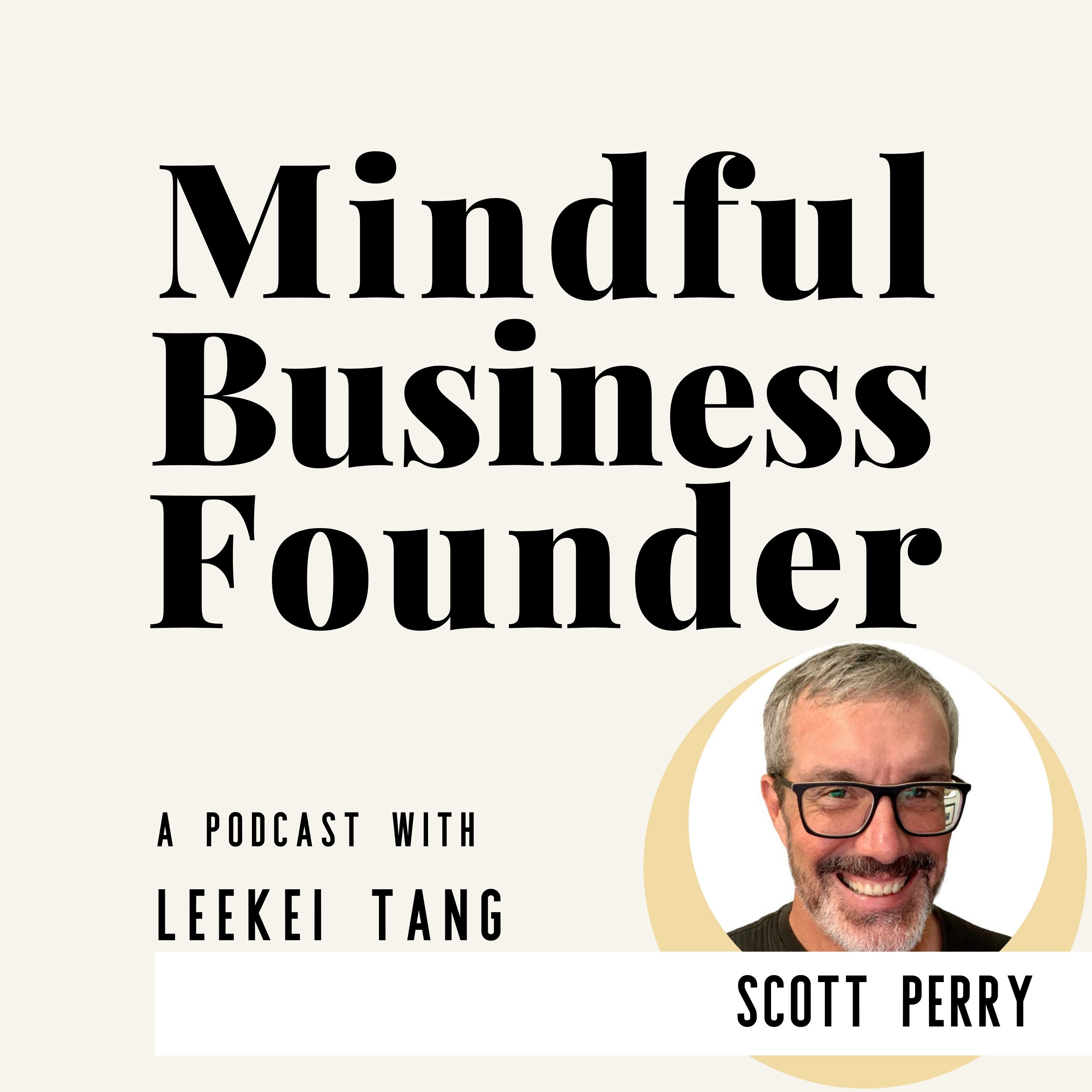 Making Change Happen With Intention and Integrity by Scott Perry