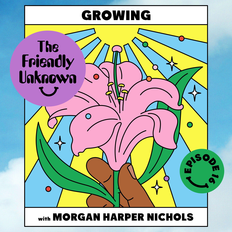 16 - Growing with Morgan Harper Nichols