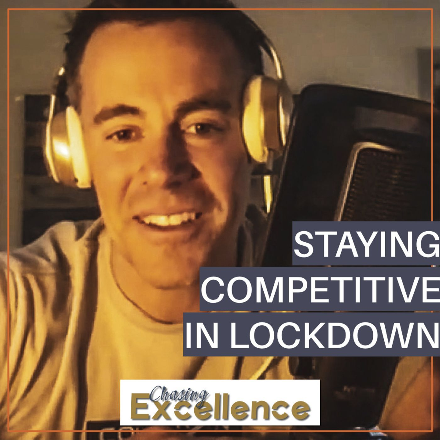 #124: Staying Competitive Despite the Lockdowns