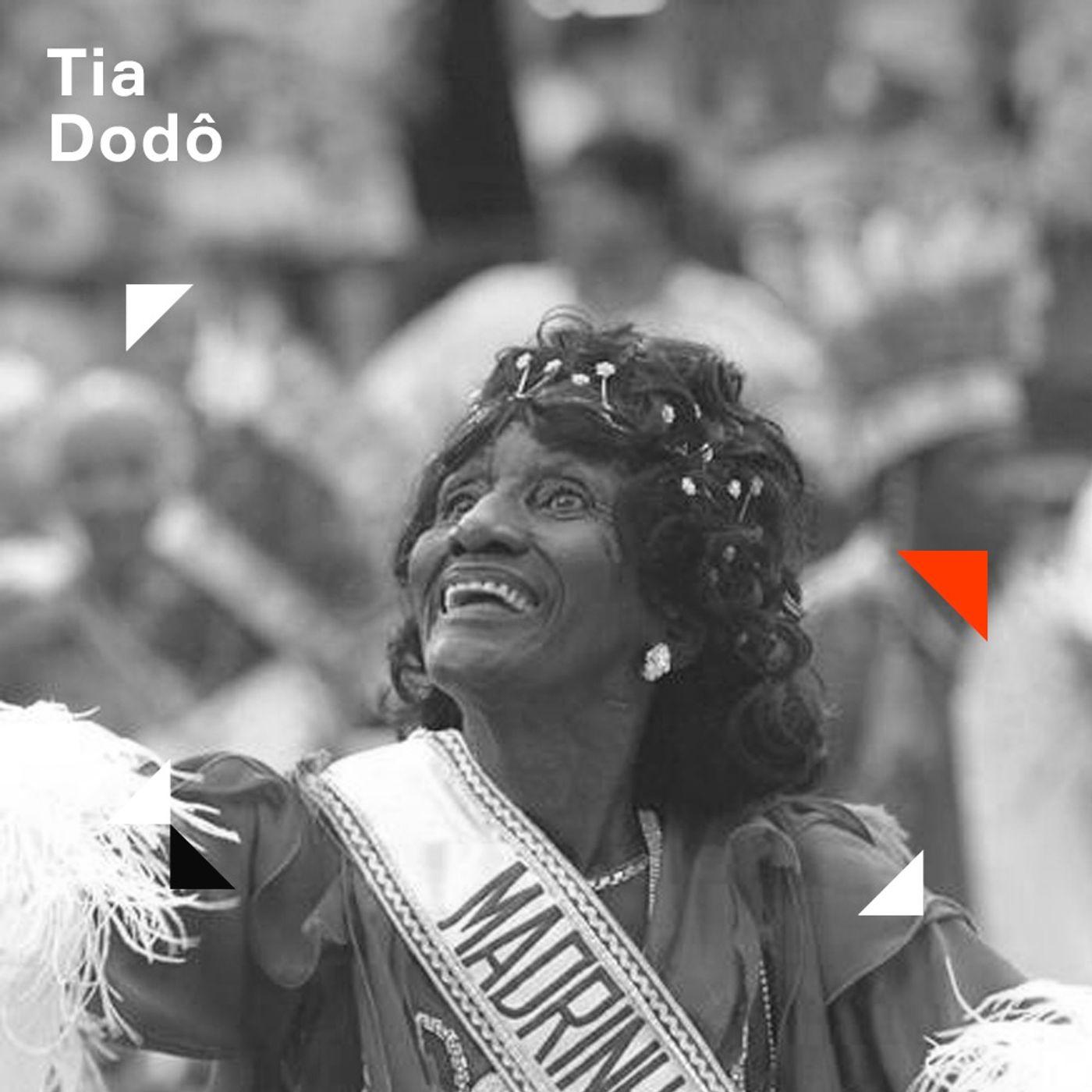 O Samba das Pretas   3. Tia Dodô