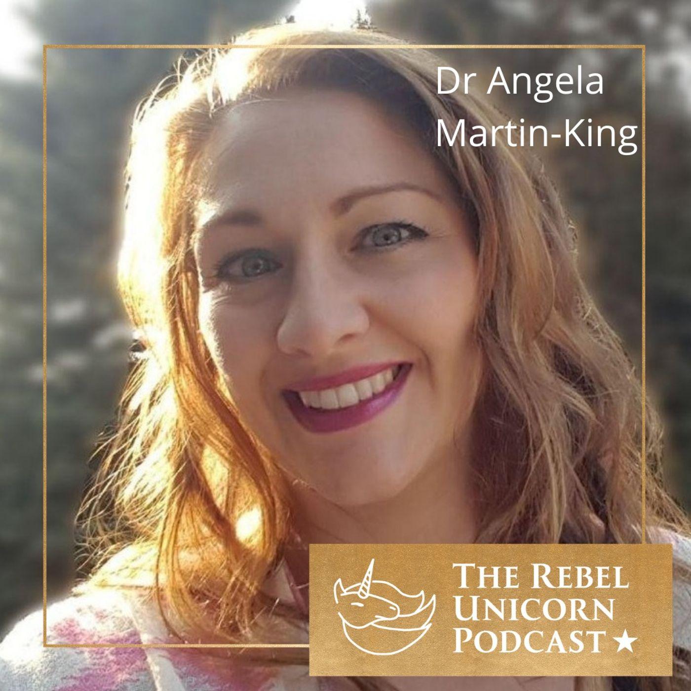 Dr. Angela Martin-King & The Awakening Empath