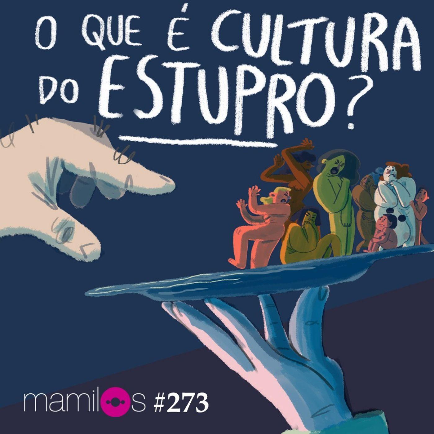 O que é cultura do estupro?