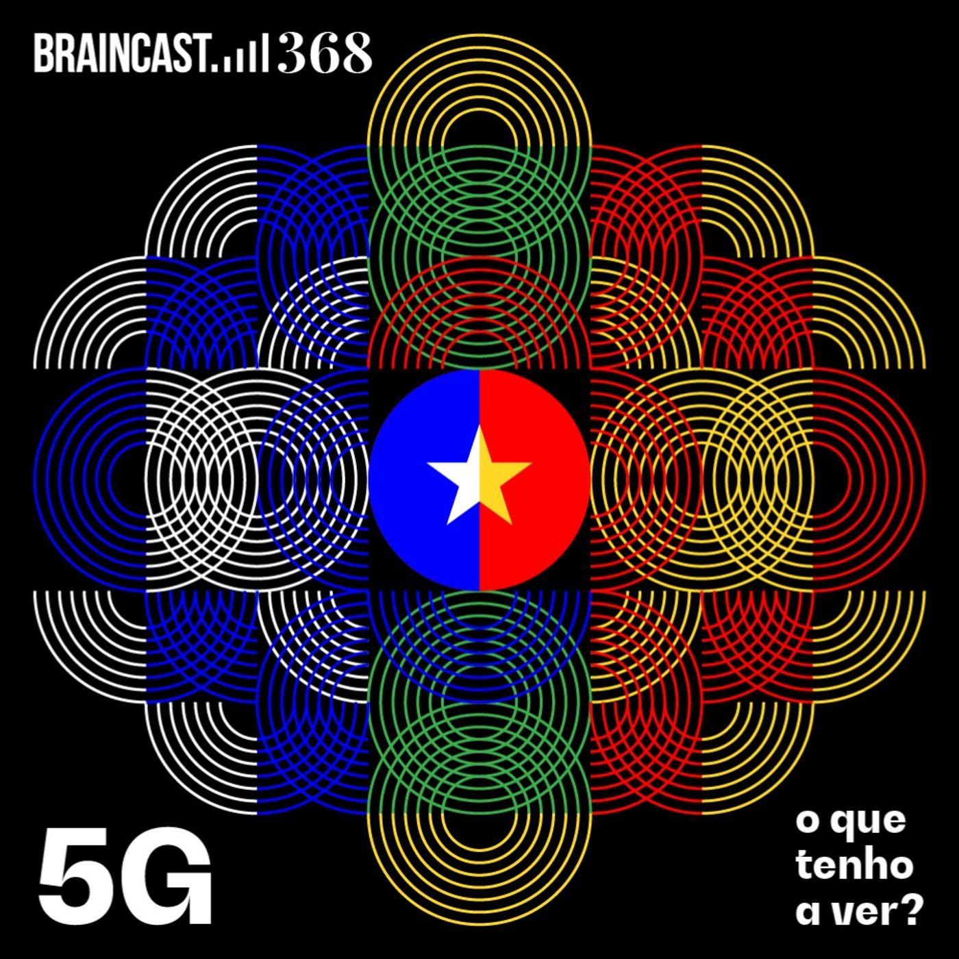 5G: o que tenho a ver?
