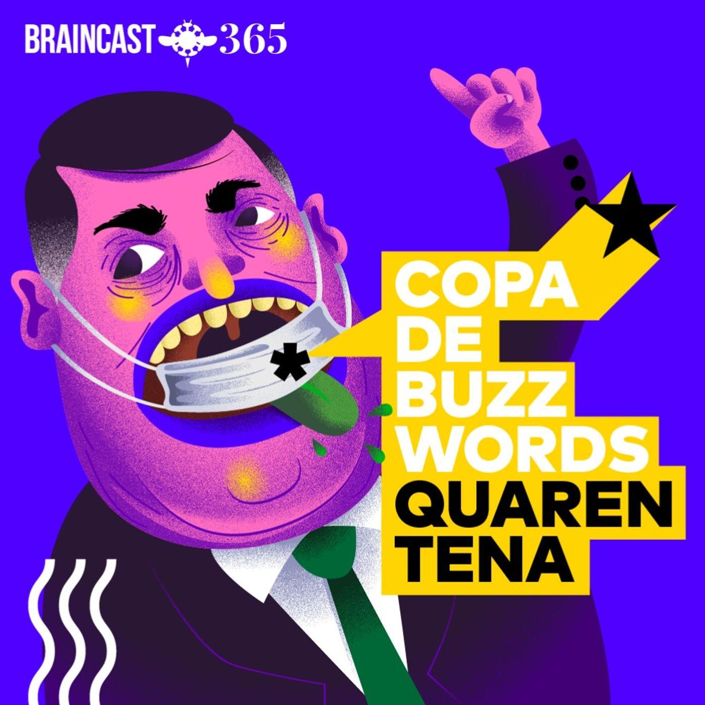 Copa de Buzzwords: Edição Quarentena