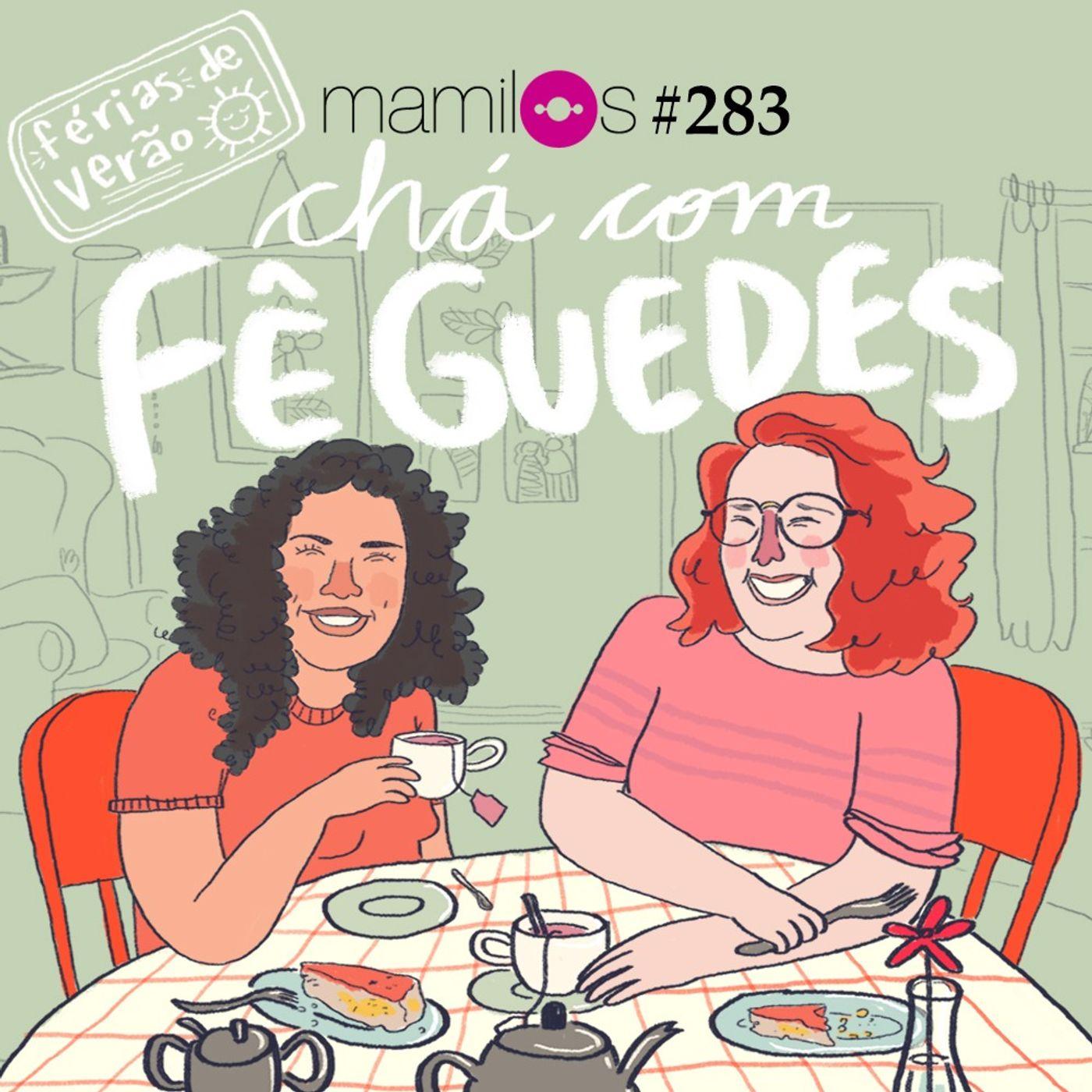 Chá com Fê Guedes