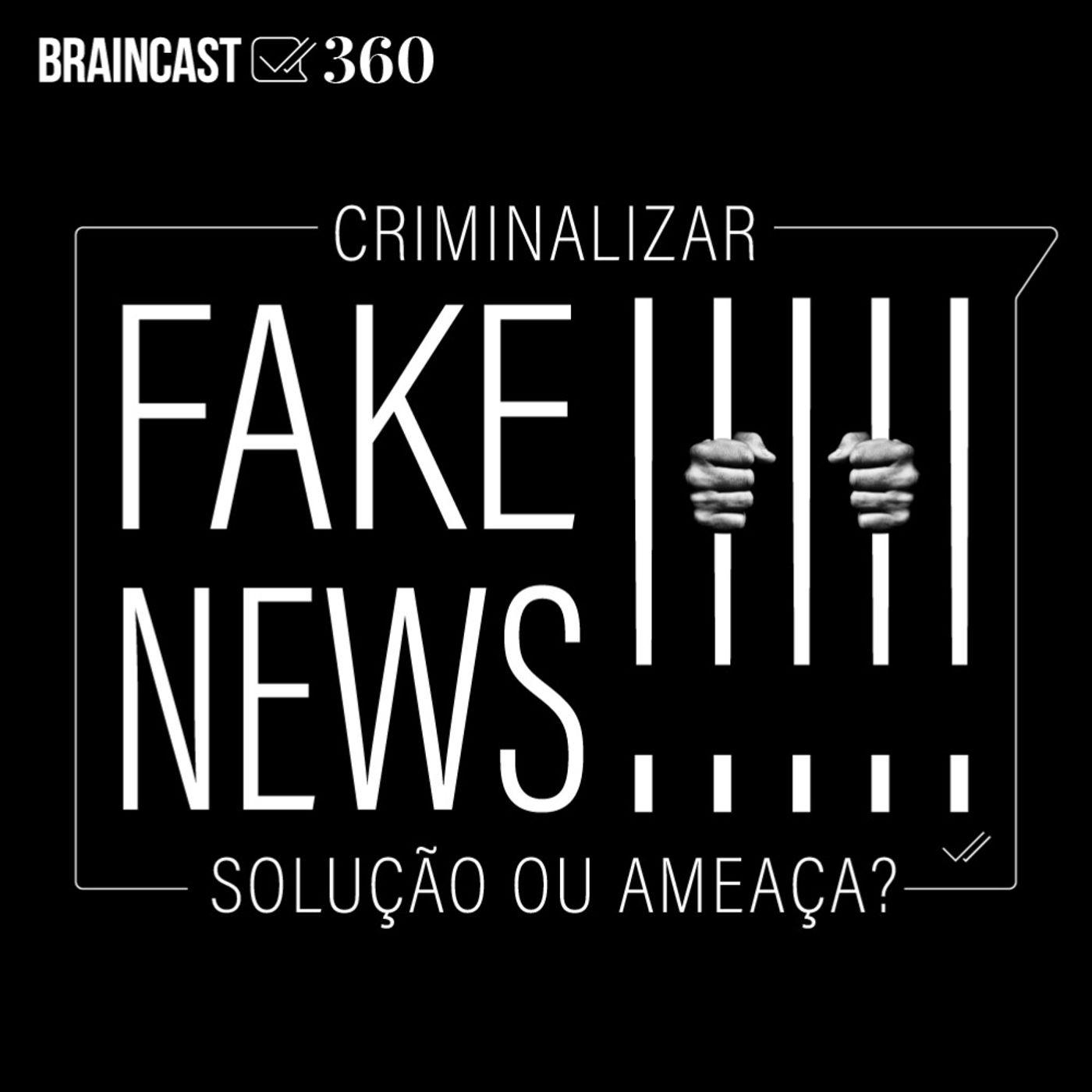 Criminalizar fake news: solução ou ameaça?