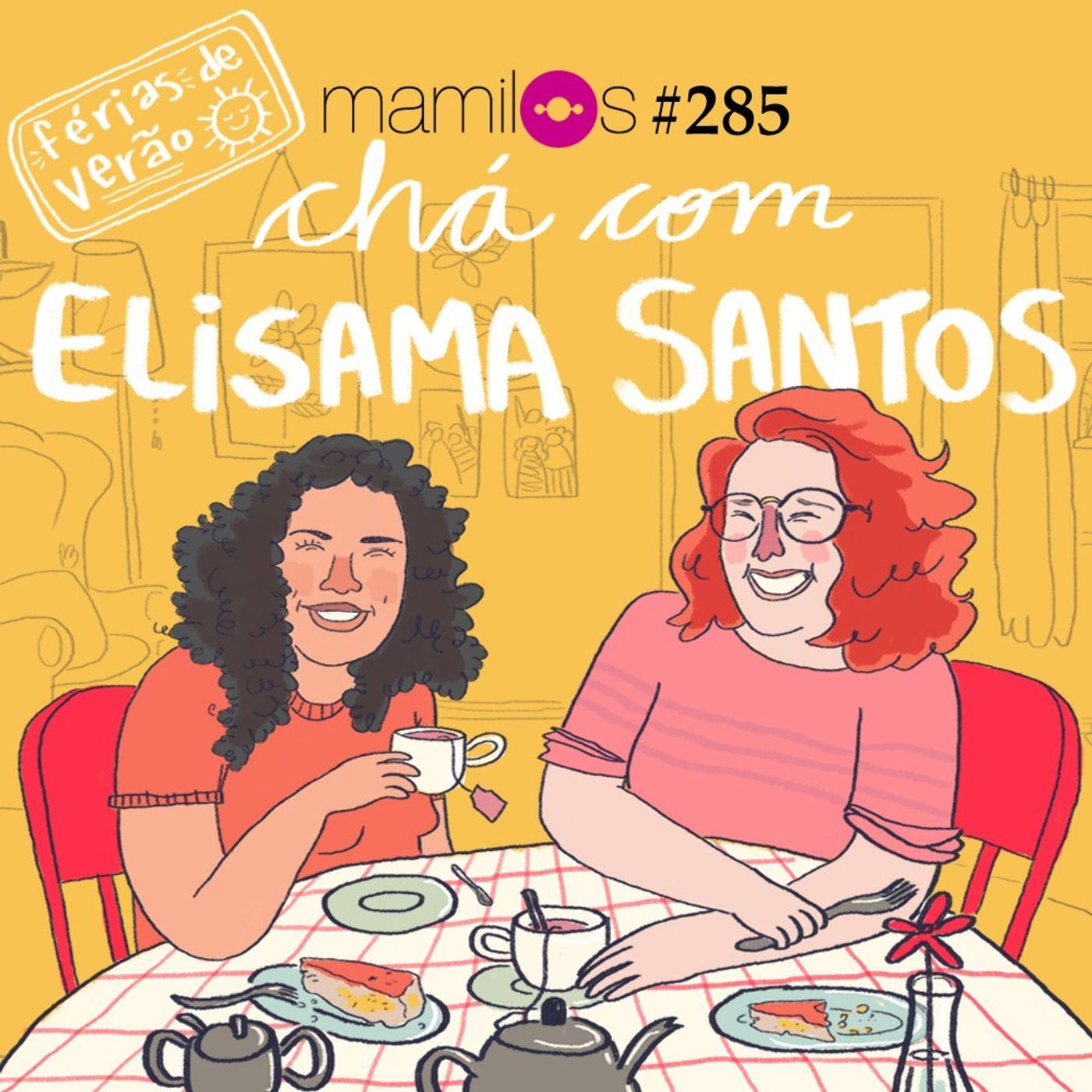 Chá com Elisama Santos