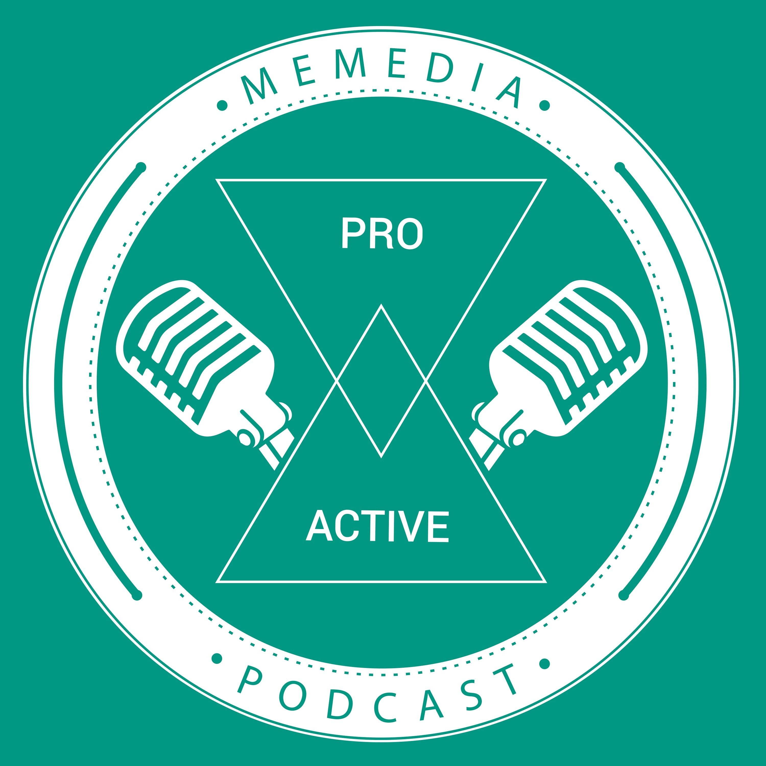 PROACTIVE Podcast with MeMedia