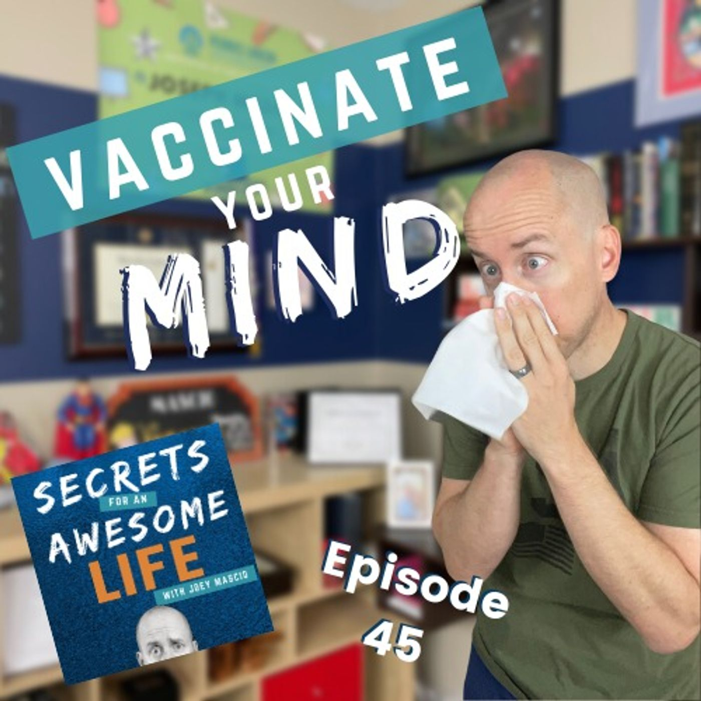 Vaccinate Your Mind