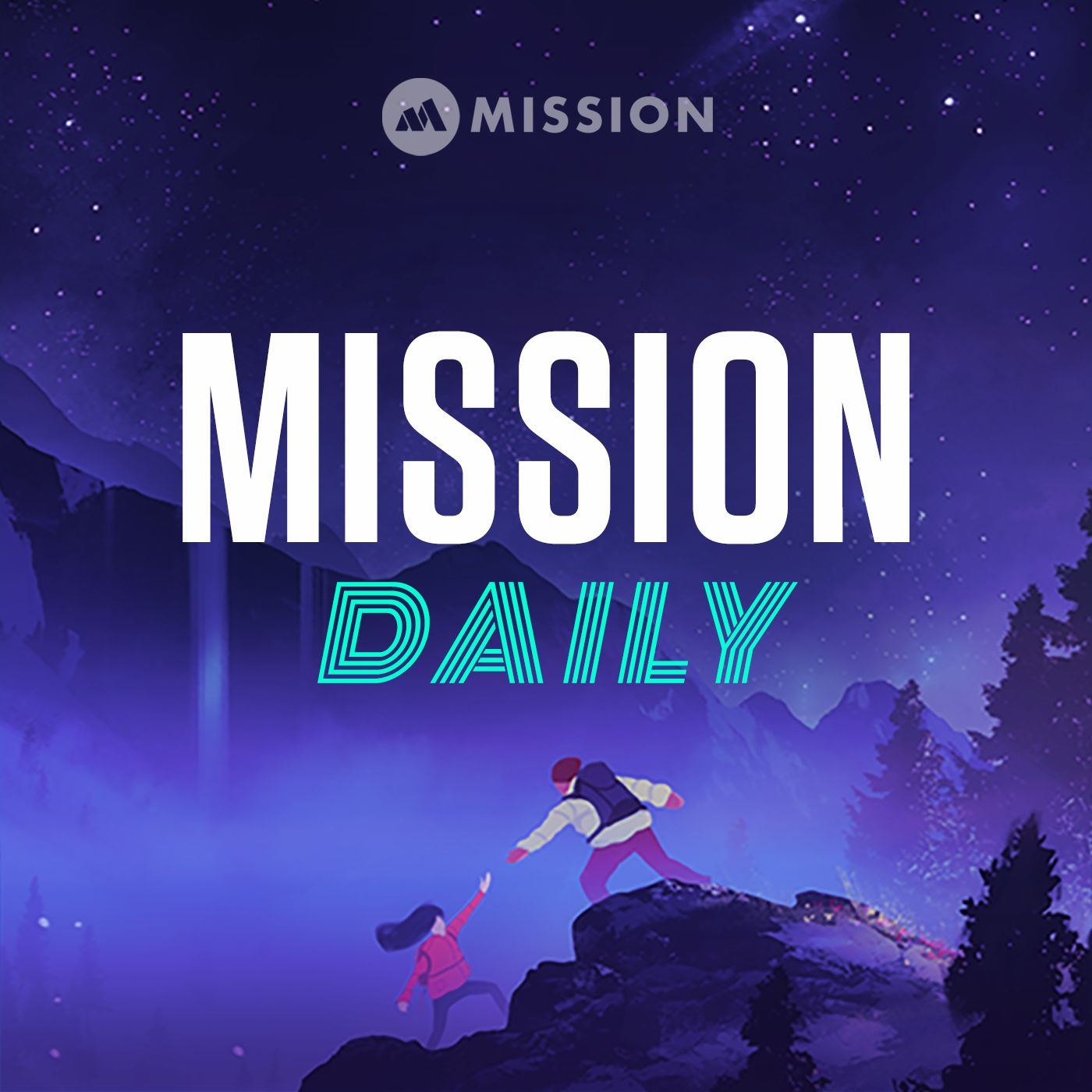 Mission Daily podcast