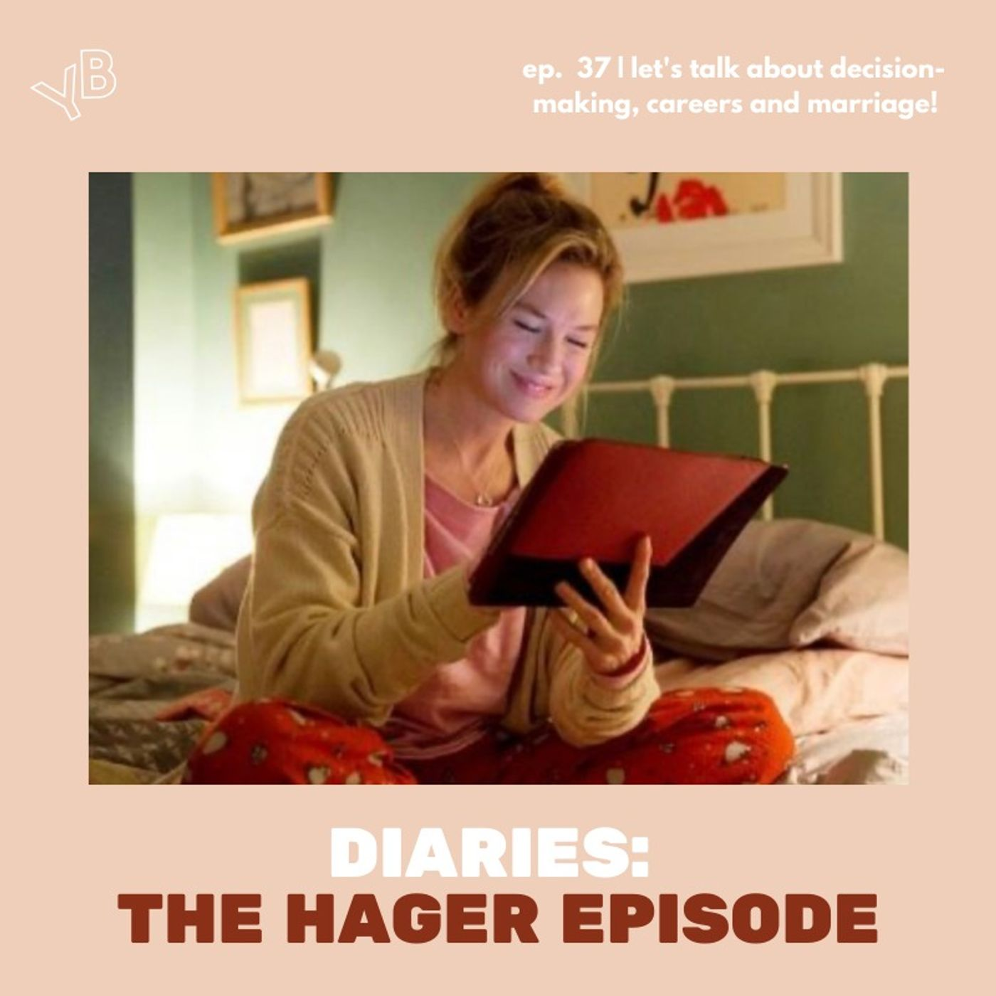37   Hager's Diaries   Let's talk about decision-making, envy, careers and marriage!