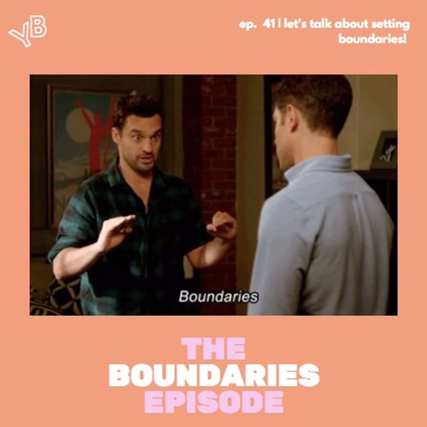 41   Let's talk about setting boundaries!