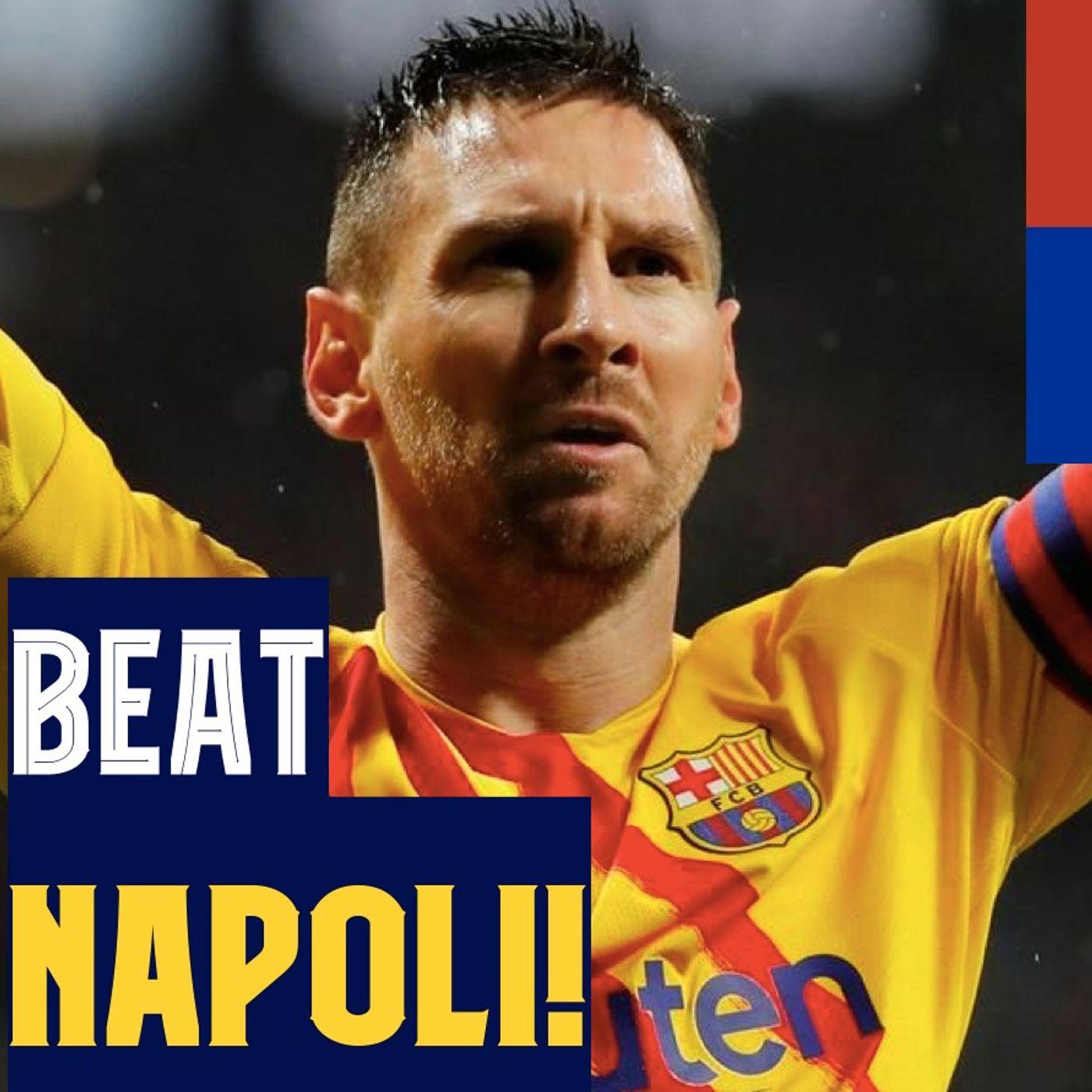 How Barça can beat Napoli, Best XI, Dembélé return, and Arthur no-show