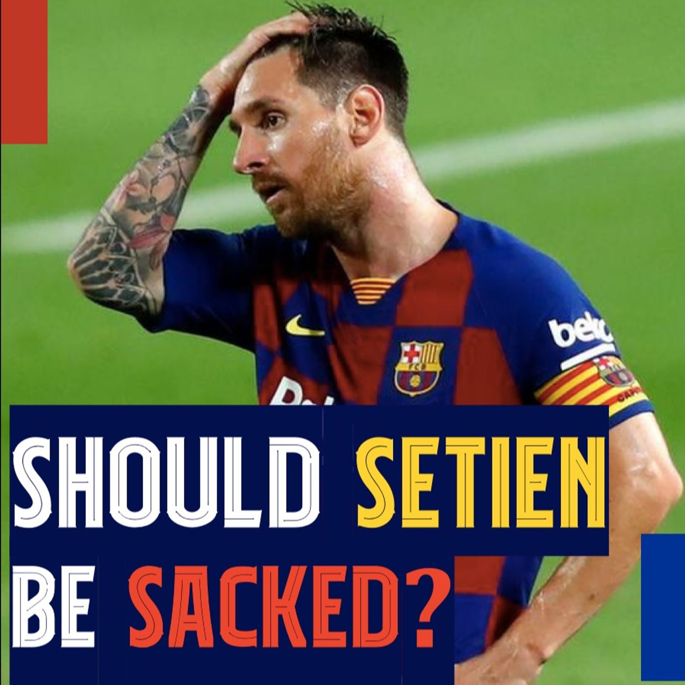 Would sacking Setién help Barcelona win the Champions League? La Masia powering through, and replacing Suárez
